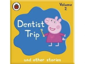 PEPPA PIG: DENTIST TRIP AND OTHER AUDIO