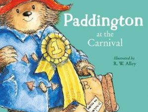 PADDINGTON AT THE CARNIVAL (RE-ISSUE)