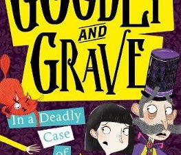 GOODLY AND GRAVE 2: GOODLY AND GRAVE IN