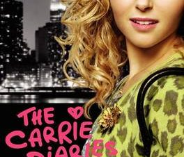 CARRIE DIARIES TV TIE-IN EDITION, THE