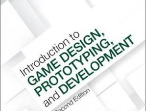 INTRODUCTION TO GAME DESIGN PROTOTYPING