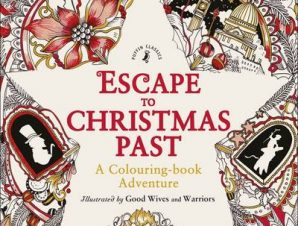 ESCAPE TO CHRISTMAS PAST: A COLOURING BO