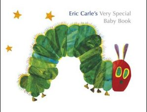 ERIC CARLES VERY SPECIAL BABY BOOK