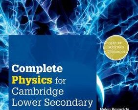 COMPLETE PHYSICS FOR CAMBRIDGE SECONDARY