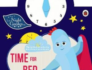 IN THE NIGHT GARDEN: TIME FOR BED, EVERY