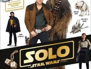 SOLO A STAR WARS STORY OFFICIAL GUIDE