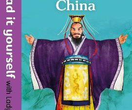 ANCIENT CHINA: READ IT YOURSELF LADYBIRD
