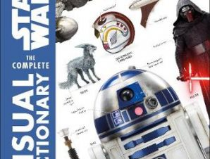 STAR WARS COMPLETE VISUAL DICTIONARY NEW