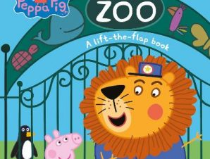 PEPPA PIG AT THE ZOO: A LIFT-THE-FLAP BO
