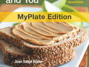 NUTRITION AND YOU, MYPLATE EDITION, WITH