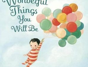 THEWONDERFUL THINGS YOU WILL BE