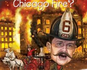 WHAT WAS THE CHICAGO FIREx