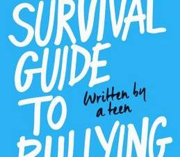 THESURVIVAL GUIDE TO BULLYING