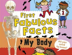 My Body: Ladybird First Fabulous Facts