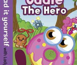 Moshi Monsters: Oddie the Hero – Read it Yourself with Ladybird