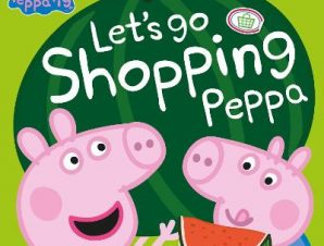 PEPPA PIG LETS GO SHOPPING PEPPA