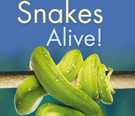 KINGFISHER READERS: SNAKES ALIVE! (LEVEL