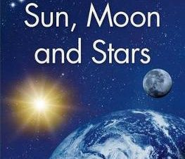 KINGFISHER READERS L2: SUN, MOON, AND ST