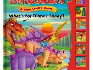 DINOSAURS, DINO SOUND BOOK – WHATS FOR