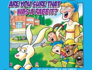 ARE YOU SURE THAT WAS A RABBIT?