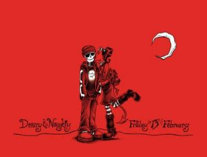 DREARY & NAUGHTY: FRIDAY THE 13TH OF FEB