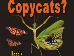 WHAT ARE NATURES COPYCATS?
