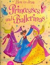 How to Draw Ballerinas and Princesses