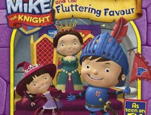 MIKE THE KNIGHT AND THE FLUTTERING FAVOU