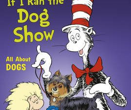 CAT IN THE HAT: IF I RAN THE DOG SHOW