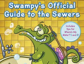 WHERES MY WATER: SWAMPYS OFFICIAL GUID