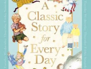 CLASSIC STORY FOR EVERY DAY