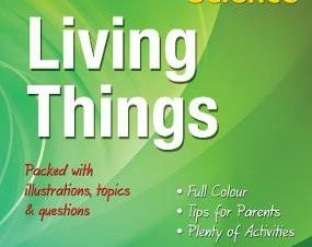 LIVING THINGS, AGES 8-11 (SCIENCE)
