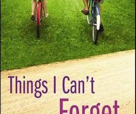 THINGS I CANT FORGET