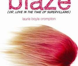 BLAZE (OR LOVE IN THE TIME OF SUPERVILLA
