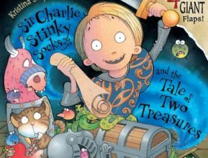 Sir Charlie Stinky Socks and the Tale of Two Treasures