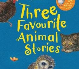 THREE FAVOURITE ANIMAL STORIES