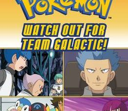 Pokemon – Watch Out for Team Galactic!