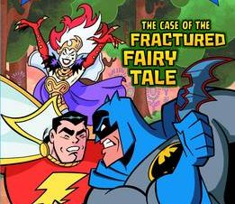 CASE OF THE FRACTUREDY FAIRY TALE