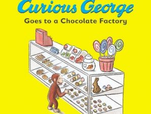 CURIOUS GEORGE GOES TO A CHOCOLATE FACTO