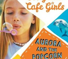 AURORA AND THE POPCORN DOLPHIN (THE SONG
