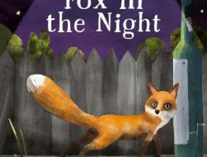 FOX IN THE NIGHT: A SCIENCE STORYBOOK AB