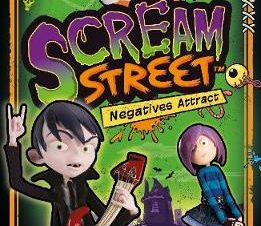 SCREAM STREET: NEGATIVES ATTRACT