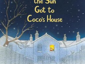 HOW THE SUN GOT TO COCOS HOUSE