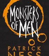 CHAOS WALKING 3: MONSTERS OF MEN 10TH AN