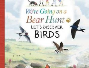 WERE GOING ON A BEAR HUNT: BIRDS LETS