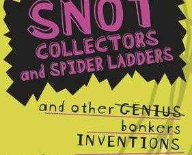 SNOT COLLECTORS AND SPIDER LADDERS AND O