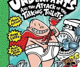 CAPTAIN UNDERPANTS AND THE ATTACK OF THE