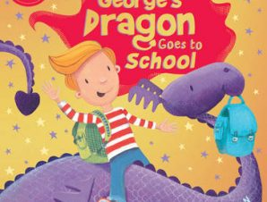 GEORGES DRAGON GOES TO SCHOOL