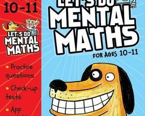 LETS DO MENTAL MATHS FOR AGES 10-11