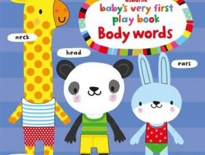 BABYS VERY FIRST PLAYBOOK BODY WORDS
